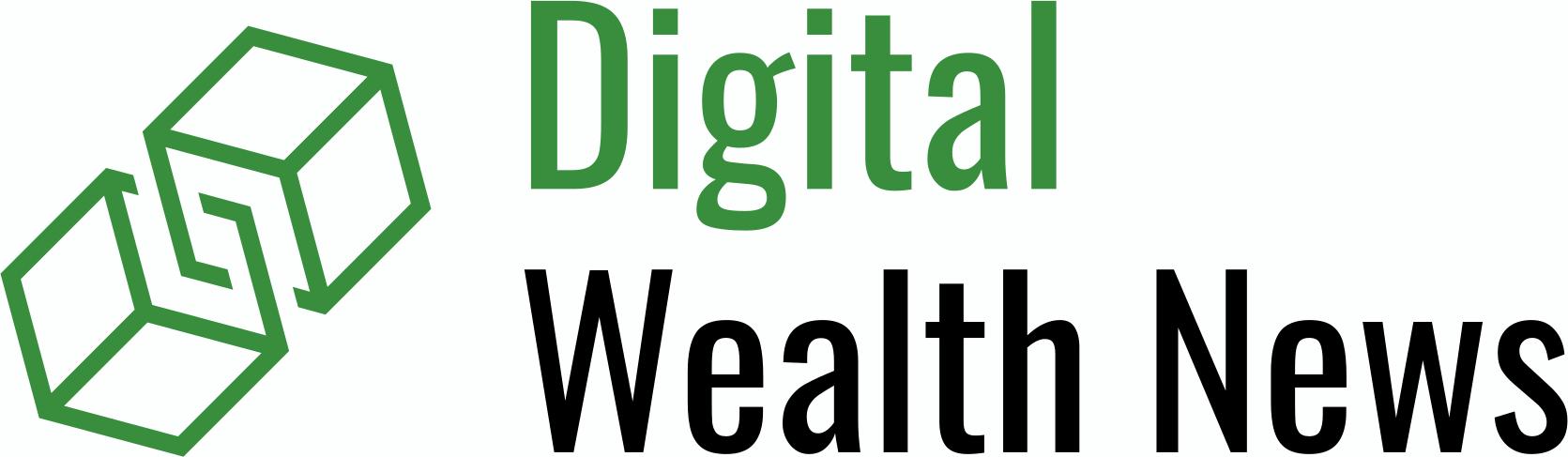 Digital Wealth News
